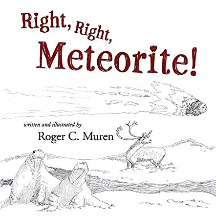 Right, Right, Meteorite!
