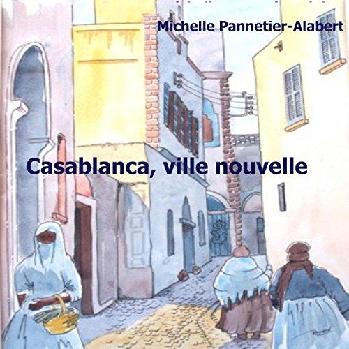 Casablanca, ville nouvelle cover art