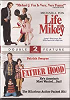 Life with Mikey & Father Hood - DVD Double Feature