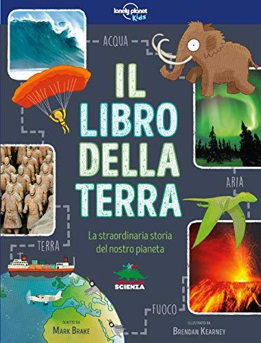 Il libro della terra. La straordinaria storia del nostro pianeta