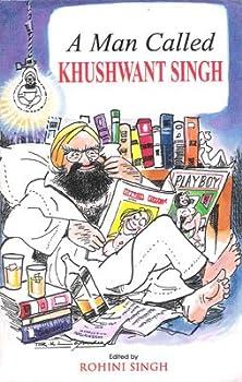 Paperback A Man Called Khushwant Singh Book