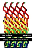 Cien preguntas básicas sobre la ciencia (El libro de bolsillo - Ciencias)