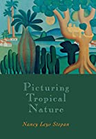 Picturing Tropical Nature