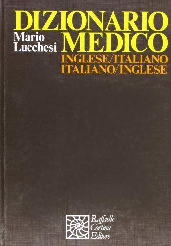 Dizionario medico inglese-italiano, italiano-inglese