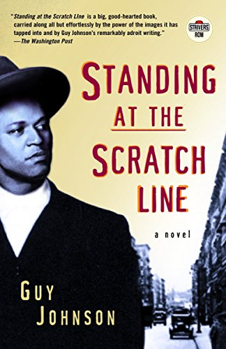 Standing at the Scratch Line: A Novel