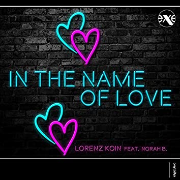 In The Name Of Love (feat. Norah B.)