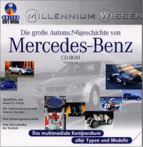 Die Automobilgeschichte von Mercedes-Benz
