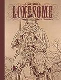 Lonesome - Tome 2 - Les Ruffians Édition Noir & Blanc