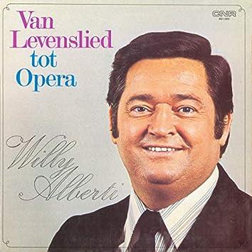 Van Levenslied Tot Opera