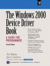 The Windows 2000 Device Driver Book: A Guide for Programmers (2nd Edition)