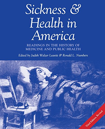 Sickness and Health in America: Readings in the History...