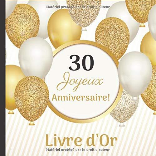 Joyeux Anniversaire! 30 ans: Livre d'Or Anniversaire Original. Complétez les phrases pré-remplies! Fous rires garantis! + Album photo à réaliser en fin de livre.