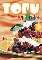Tofu Mania 1894022211 Book Cover