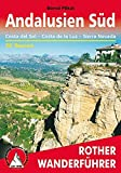 Andalusien Süd. Costa del Sol – Costa de la Luz – Sierra Nevada. 50 Touren. Rother Wanderführer.: Costa del Sol - Costa de la Luz - Sierra Nevada. 50 Touren mit GPS-Tracks