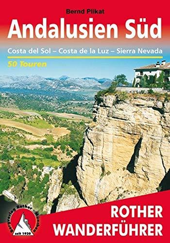 Andalusien Süd: Costa del Sol - Costa de la Luz - Sierra Nevada. 50 Touren mit GPS-Tracks (Rother Wanderführer)