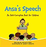 Ansa's Speech: An anti-corruption book for children (English Edition)