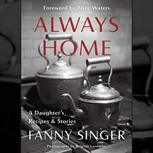 Always Home: A Daughter's Recipes & Stories Titelbild