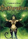 Méthraton, tome 2 - Le crâne