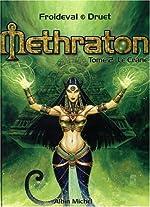 Méthraton, tome 2 - Le crâne de Druet