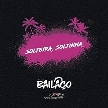Solteira, Soltinha (feat. DJ Rodrigo Campos)