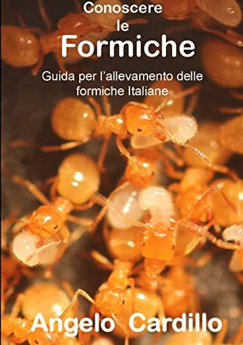 Cardillo, A: Conoscere Le Formiche