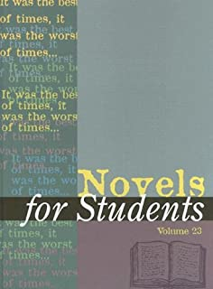 Novels for Students, Volume 23: Presenting Analysis, Context, and Criticism on Commonly Studied Novels