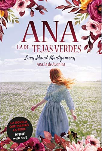 Ana, la de Avonlea: Ana, la de Tejas Verdes 2 (Infantil-Juvenil)