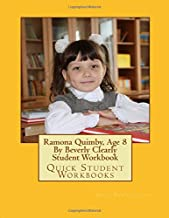 Ramona Quimby, Age 8 By Beverly Clearly Student Workbook: Quick Student Workbooks