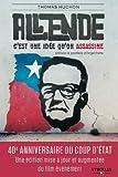 Salvador Allende: C'est une idée qu'on assassine (EYROLLES) (French Edition)