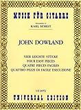 UNIVERSAL EDITION DOWLAND JOHN - 4 EASY PIECES - GUITAR Partition classique Guitare - luth Guitare