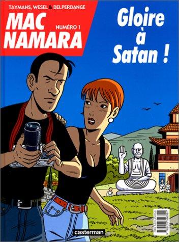 Mac Namara, tome 1 : Gloire à Satan !