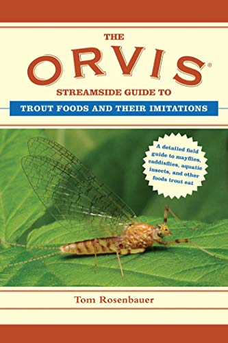 The Orvis Streamside Guide to Trout Foods and Their Imitations (Orvis Guides)