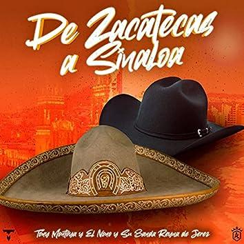 De Zacatecas a Sinaloa