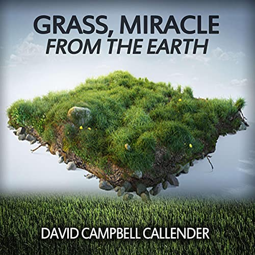 Grass Miracle from the Earth cover art