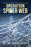 Operation Spider Web (An MP-5 CIA Series Thriller Book 3) (English Edition)