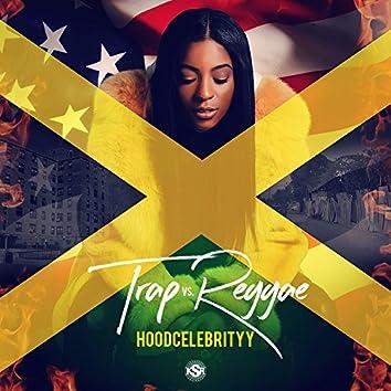 Trap vs. Reggae