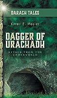 Dagger of Urachadh: Attack from the Underworld
