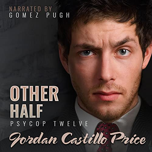 Other Half Audiobook By Jordan Castillo Price cover art