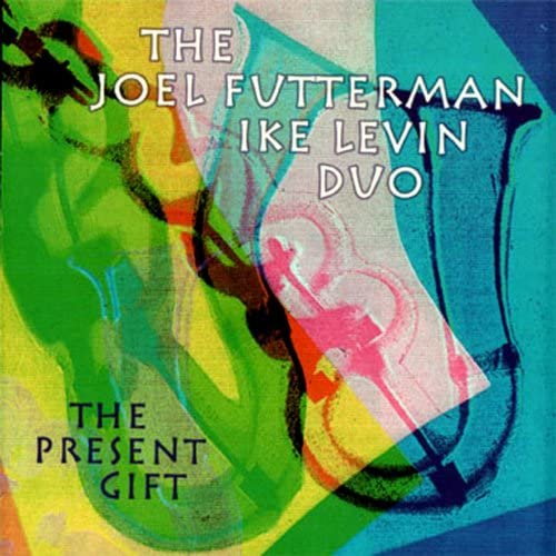 The Joel Futterman/Ike Levin Duo