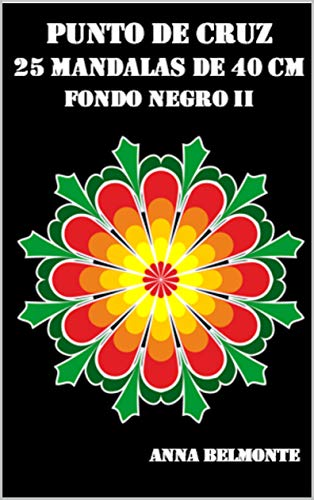 PUNTO DE CRUZ 25 MANDALAS DE 40 CM CON FONDO NEGRO II