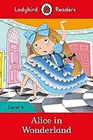 Alice in Wonderland - Ladybird Readers Level 4