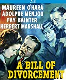 A Bill of Divorcement aka Never to Love [Blu-ray]