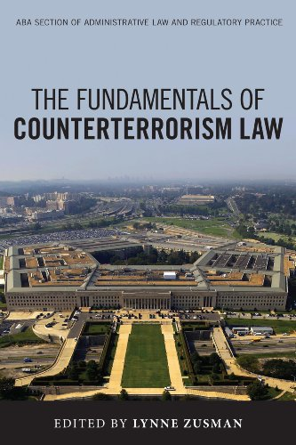 Compare Textbook Prices for The Fundamentals of Counterterrorism Law Aba Section of Administrative Law and Regulatory Practice  ISBN 9781627223652 by Zusman, Lynne K.