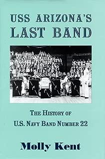 USS Arizona's last band: The history of U.S. Navy Band Number 22