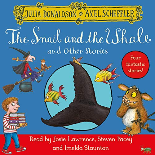 The Snail and the Whale and Other Stories Titelbild