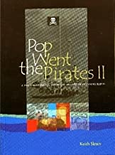 Pop Went the Pirates: Bk. 2: Definitive History of Offshore Radio by Keith Skues (2009-07-01)