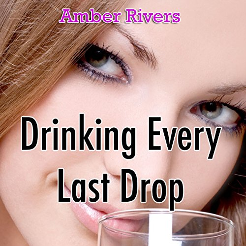 Drinking Every Last Drop cover art
