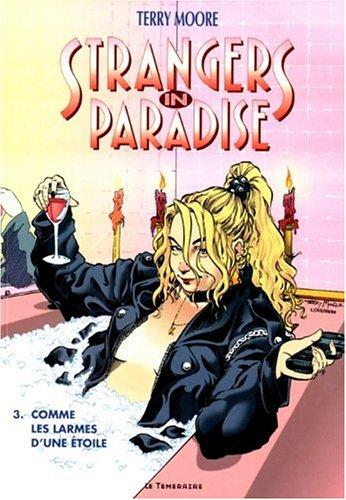 Strangers in paradise, Tome 3 : Comme les larmes d'une étoile