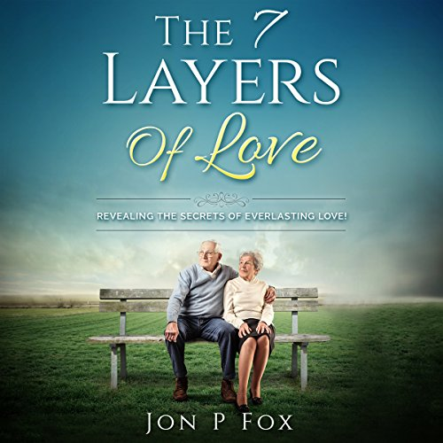 The 7 Layers of Love audiobook cover art