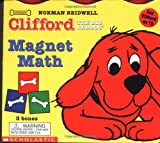 Clifford the Big Red Dog Magnet Math: 3 Bones (Clifford, the Big Red Dog)